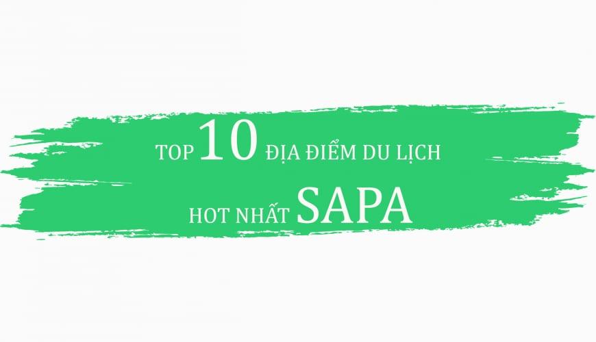 top 10 diem du lich hot nhat sapa